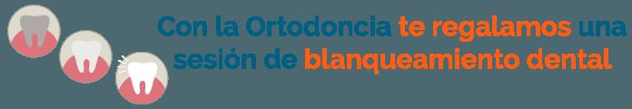 sesión gratuita blanqueamiento con ortodoncia